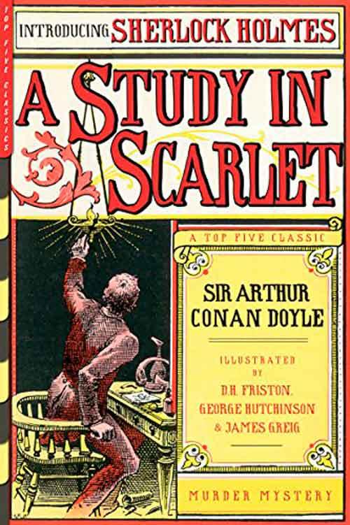 Un estudio en escarlata de Arthur Conan Doyle, primera aparición de Sherlock Holmes
