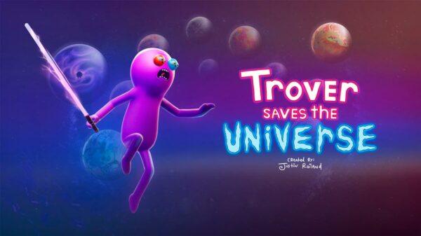 Trover Saves the Universe, el videojuego de los creadores de Rick y Morty